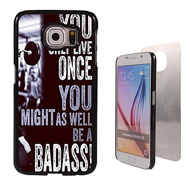 Para Samsung Galaxy Capinhas Case Tampa Estampada Capa Traseira Capinha Palavra / Frase PC para Samsung S6 edge